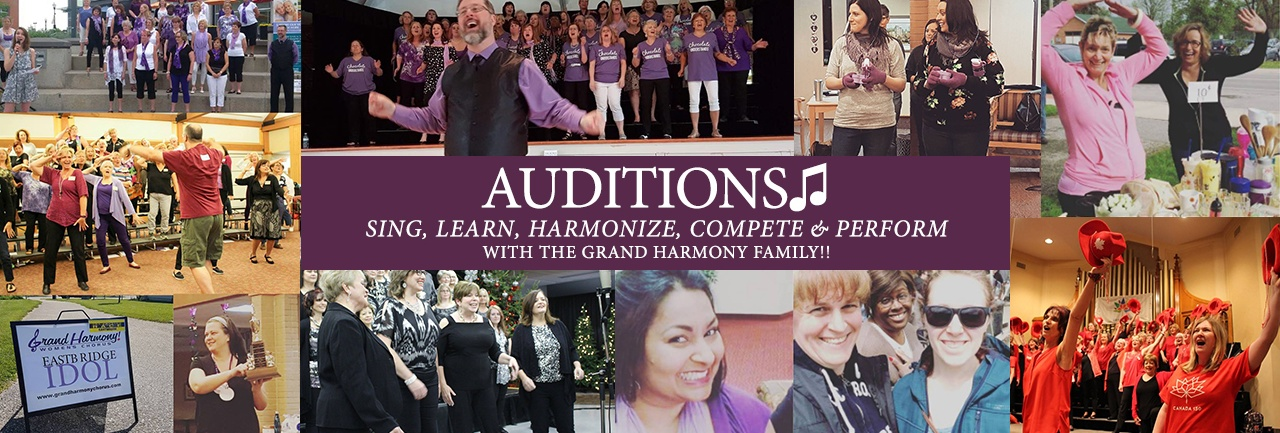 Competition & Show Auditions 2019 | Grand Harmony Chorus
